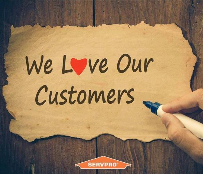 SERVPRO Loves our customers